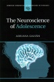 Product The Neuroscience of Adolescence