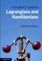 Product A Student's Guide to Lagrangians and Hamiltonians
