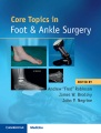 Product Core Topics in Foot and Ankle Surgery