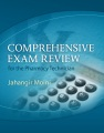 Product Comprehensive Exam Review for the Pharmacy Technic