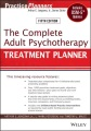 Product The Complete Adult Psychotherapy Treatment Planner: Includes Dsm-5 Updates