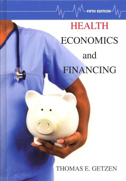 Product Health Economics and Financing