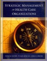 Product The Strategic Management of Health Care Organizati