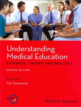 Product Understanding Medical Education: Evidence, Theory and Practice