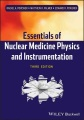 Product Essentials of Nuclear Medicine Physics and Instrum