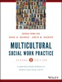 Product Multicultural Social Work Practice: A Competency-Based Approach to Diversity and Social Justice