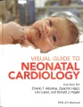 Product Visual Guide to Neonatal Cardiology