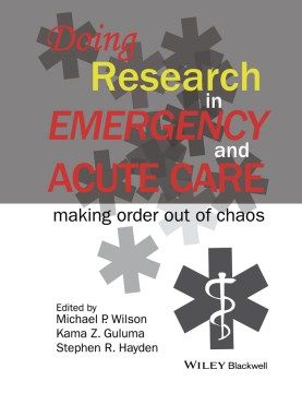 Product Doing Research in Emergency and Acute Care: Making Order Out of Chaos