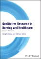 Product Qualitative Research in Nursing and Healthcare