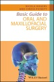 Product Basic Guide to Oral and Maxillofacial Surgery