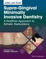 Product Supra-gingival Minimally Invasive Dentistry