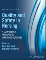 Product Quality and Safety in Nursing: A Competency Approach to Improving Outcomes
