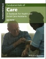 Product Fundamentals of Care: A Textbook for Health and Social Care Assistants