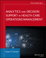 Product Analytics and Decision Support in Health Care Oper