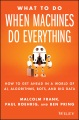 Product What to Do When Machines Do Everything