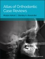 Product Atlas of Orthodontic Case Reviews