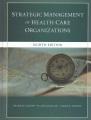 Product The Strategic Management of Health Care Organizati