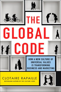 Product The Global Code: How a New Culture of Universal Values Is Transforming Business and Marketing