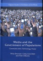 Product Media and the Government of Populations: Communication, Technology and Power