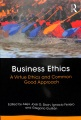 Product Business Ethics: A Virtue Ethics and Common Good Approach