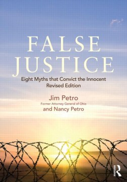 Product False Justice: Eight Myths That Convict the Innocent