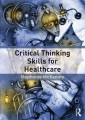 Product Critical Thinking Skills for Healthcare