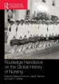 Product Routledge Handbook on the Global History of Nursin