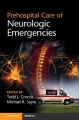 Product Prehospital Care of Neurologic Emergencies