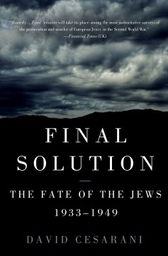 Product Final Solution: The Fate of the Jews 1933-1949