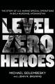 Product Level Zero Heroes