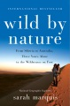 Product Wild by Nature: From Siberia to Australia, Three Years Alone in the Wilderness on Foot