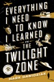 Product Everything I Need to Know I Learned in the Twiligh