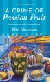Product A Crime of Passion Fruit