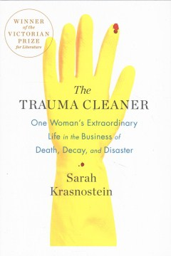 Product The Trauma Cleaner: One Woman's Extraordinary Life in the Business of Death, Decay, and Disaster