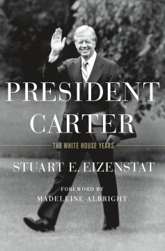 Product President Carter: The White House Years
