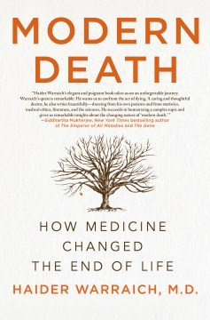 Product Modern Death: How Medicine Changed the End of Life