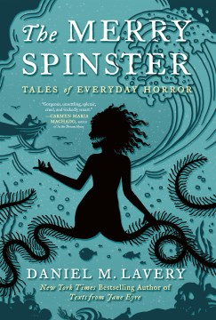 Product The Merry Spinster: Tales of Everyday Horror