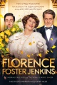 Product Florence Foster Jenkins: The Inspiring True Story of the World's Worst Singer
