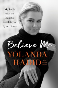 Product Believe Me: My Battle With the Invisible Disability of Lyme Disease