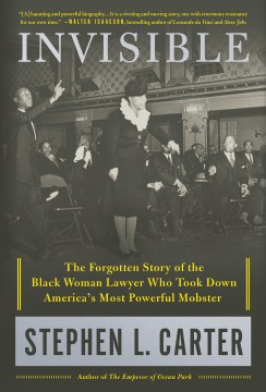 Product Invisible: The Forgotten Story of the Black Woman Lawyer Who Took Down America's Most Powerful Mobster