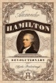 Product Alexander Hamilton, Revolutionary