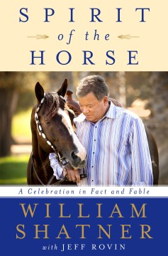 Product Spirit of the Horse: A Celebration in Fact and Fable