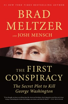 Product The First Conspiracy: The Secret Plot to Kill George Washington