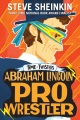 Product Abraham Lincoln, Pro Wrestler