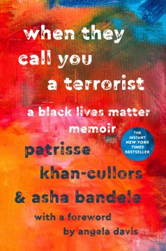 Product When They Call You a Terrorist: A Black Lives Matter Memoir