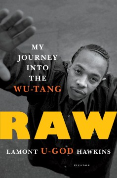 Product Raw: My Journey into the Wu-Tang