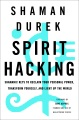 Product Spirit Hacking: Shamanic Keys to Reclaim Your Personal Power, Transform Yourself, and Light Up the World