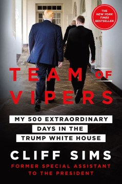Product Team of Vipers: My 500 Extraordinary Days in the Trump White House