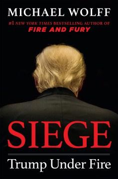 Product Siege: Trump Under Fire
