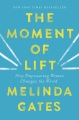 Product The Moment of Lift: How Empowering Women Changes the World